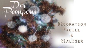 cours gratuits realiser-decoration-noel-pompons