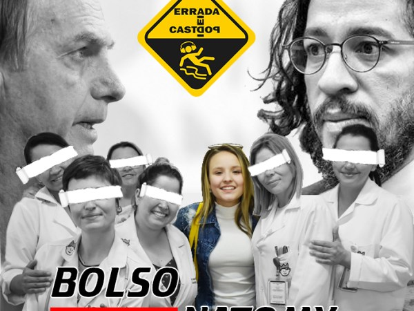 Ideia Errada #07: Bolsonatomy