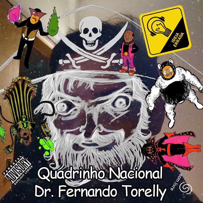 Ideia Errada #19: Quadrinho Nacional (ft.Fernando Torelly)