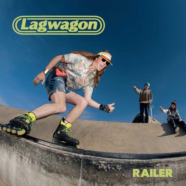 Faixa a Faixa #02 – Lagwagon – Railer (2019)