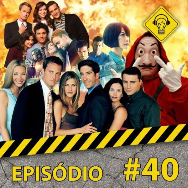 Ideia Errada #40: Séries Erradas