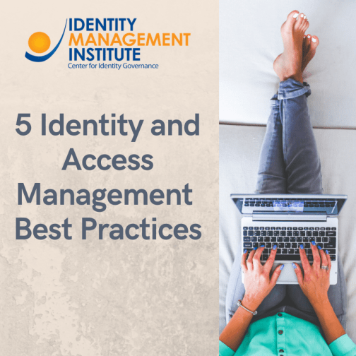 Apply these 5 identity and access management best practices and robust protocols to maintain system security and the integrity of user and device identities.