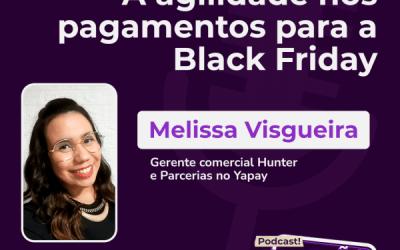 Podcast: ouça sobre pagamentos na Black Friday