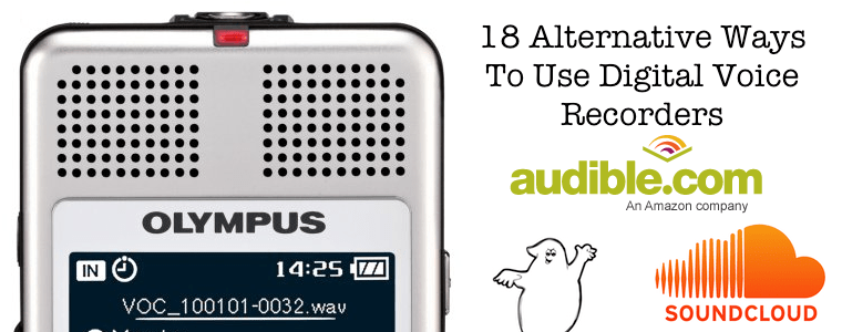 18 Alternative Uses For Digital Voice Recorders