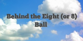 Behind The Eight Or 8 Ball Meaning Archives English Idioms