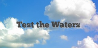 Test the Waters