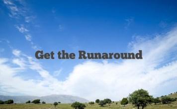 Get the Runaround