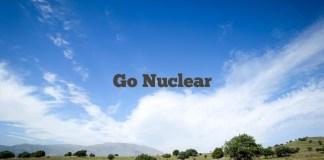 Go Nuclear