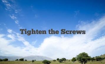 Tighten the Screws