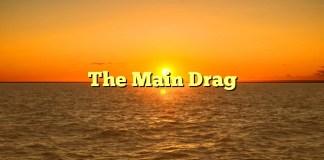 The Main Drag