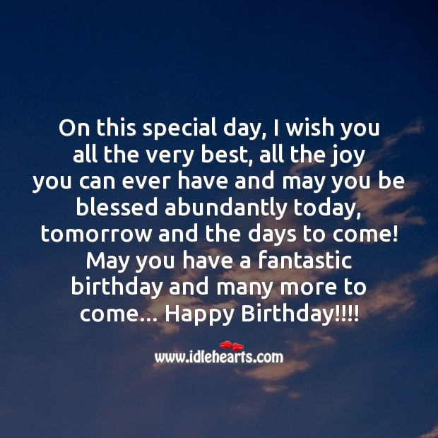 May You Have A Fantastic Birthday And Many More To Come Idlehearts