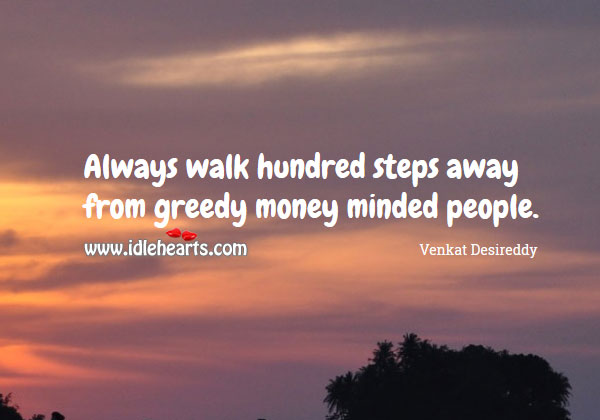 Quotes About Greedy Family Members