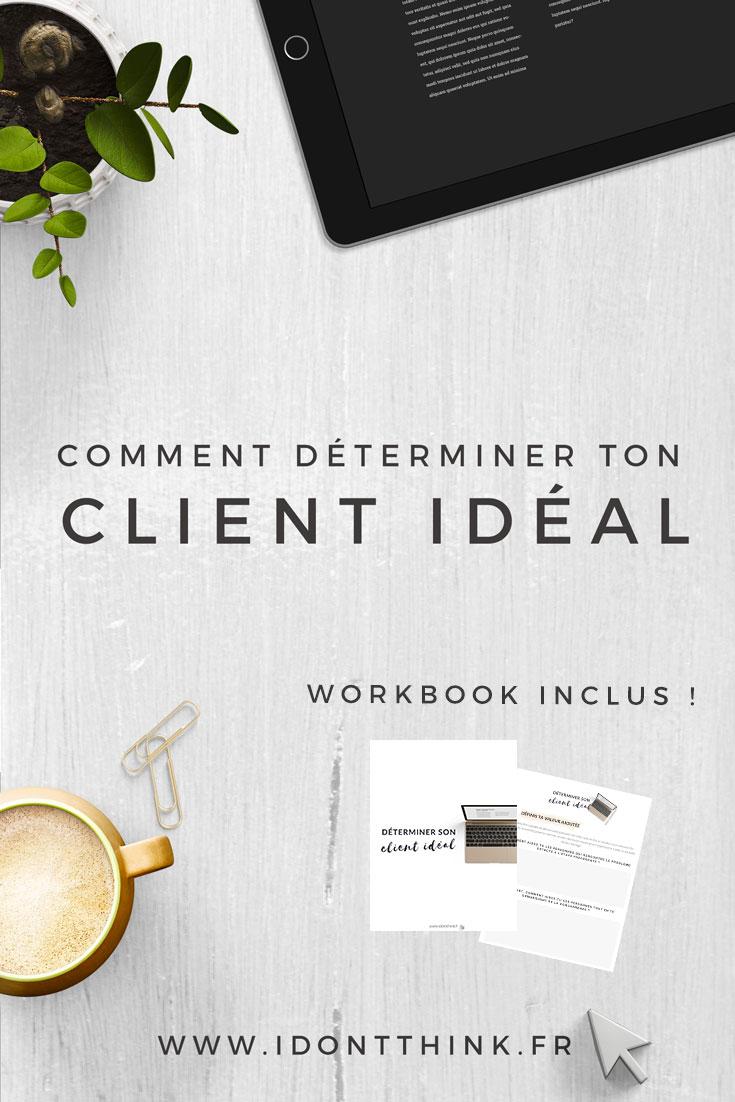 Comment déterminer ton client idéal en Freelance ?