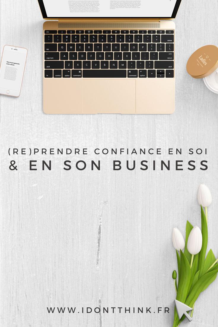 4 astuces pour (re)prendre confiance en soi et en son business (Billet Invité)
