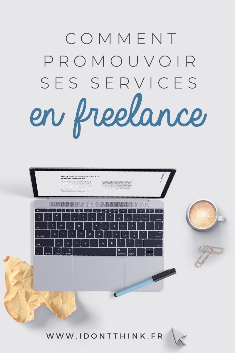 Comment promouvoir ses services en Freelance ?