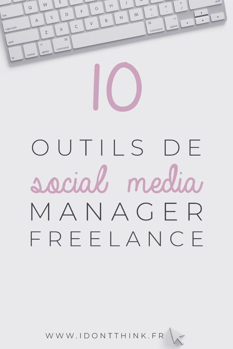 Mes 10 outils de social media manager Freelance