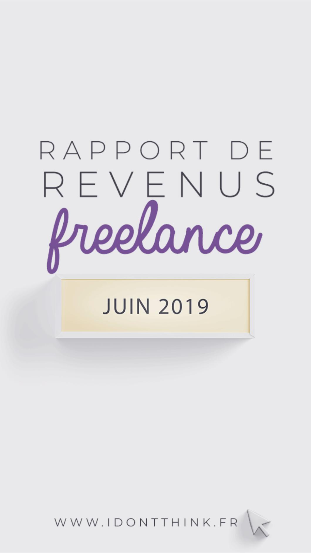 Mes revenus en Freelance : Juin 2019