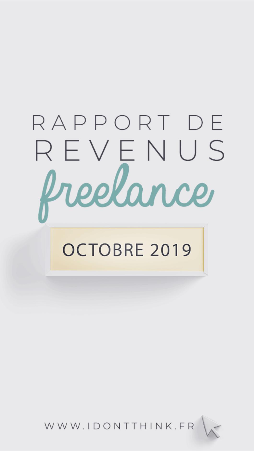 Mes revenus en Freelance : Octobre 2019