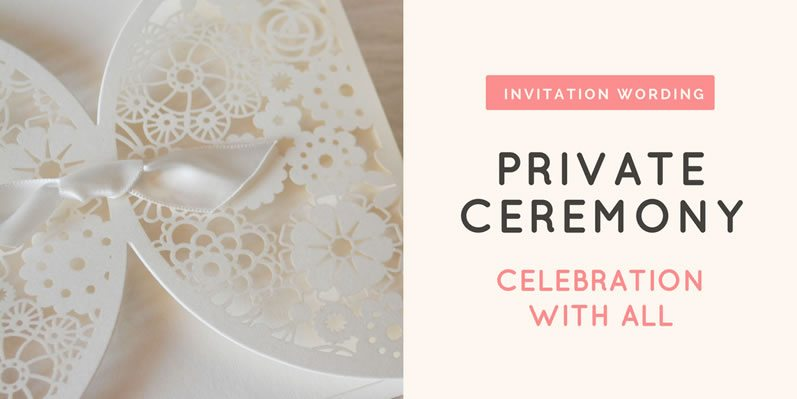 Vow Renewal Invitation Wording Private Ceremony And Celebration With All
