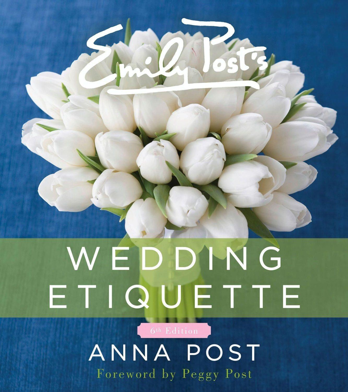 Emily Post Wedding Gift Etiquette: I Do Take Two Must-Read Wedding Books