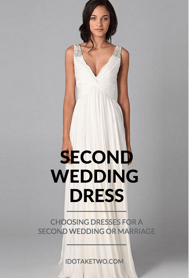 I Do Take Two Choosing Dresses for a Second Wedding