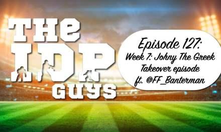 Week 7: Johny The Greek Takeover episode ft. @FF_Banterman