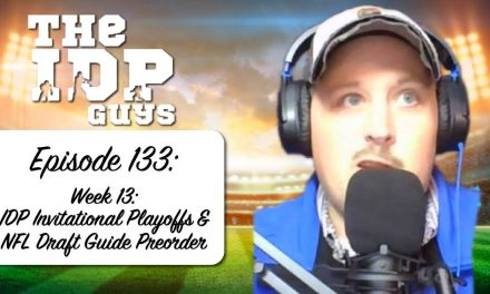 Week 13: IDP Invitational Playoffs & NFL Draft Guide Preorder