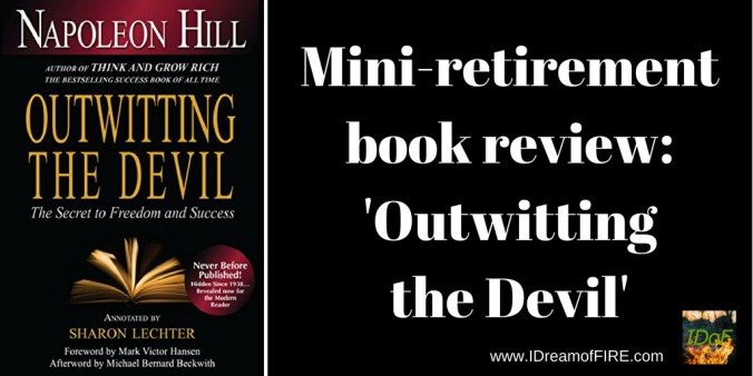 Mini-retirement book review: 'Outwitting the Devil,' by