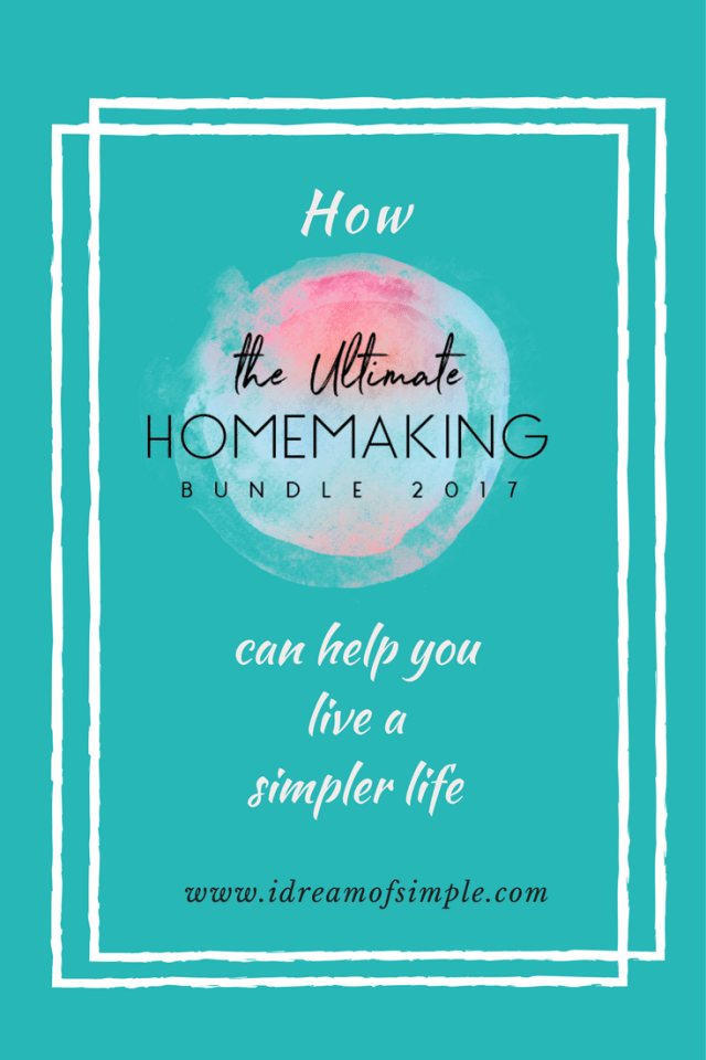 Click over to learn about how the Ultimate Homemaking Bundle 2017 can help you live a simpler life