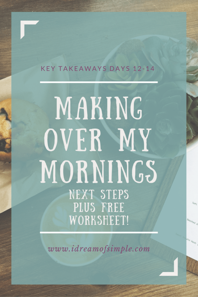 Making over my mornings. Click over to download your free worksheet.