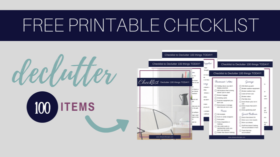 100 items to declutter from your home today. Download your free printable checklist to declutter 100 items. Simple living and minimalism.