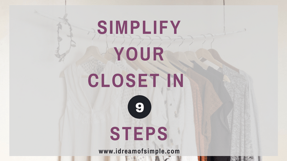 Simplify your closet in 9 easy steps. Join the Project 333 Challenge today!