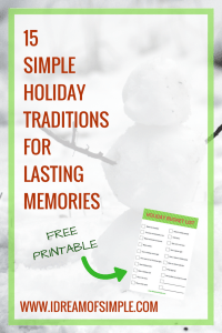 Check out these 15 super simple holiday traditions to mix and match this year. Download your FREE printable bucket list! #simplechristmas