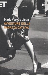 Mario Vargas Llosa - Avventure della Ragazza Cattiva