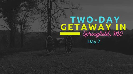 Two-Dat Getaway in Springfield, MO