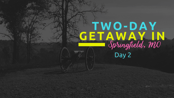 Two-Day Getaway in Springfield, MO