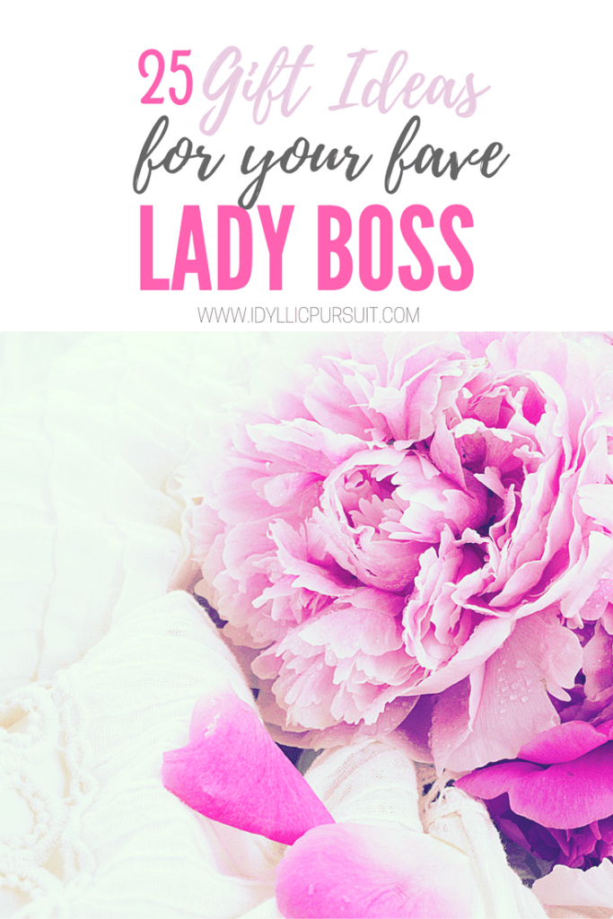 25 gift ideas for your fave lady boss #fempreneur idyllicpursuit.com