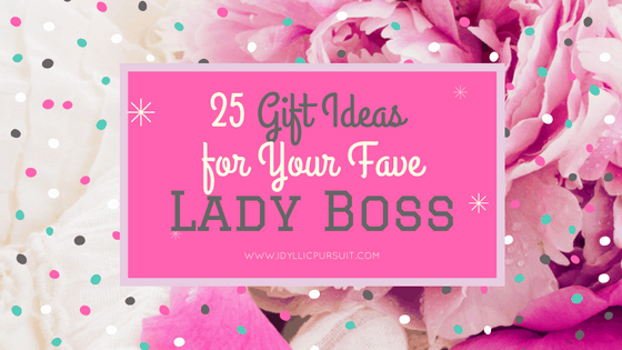 25 Gift Ideas for Your Fave Lady Boss