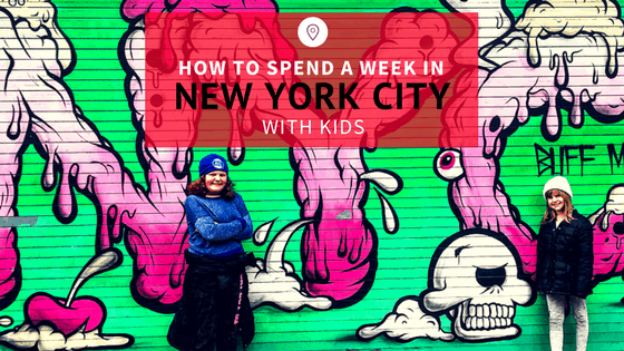 How to Spend a Week in NYC with Family.