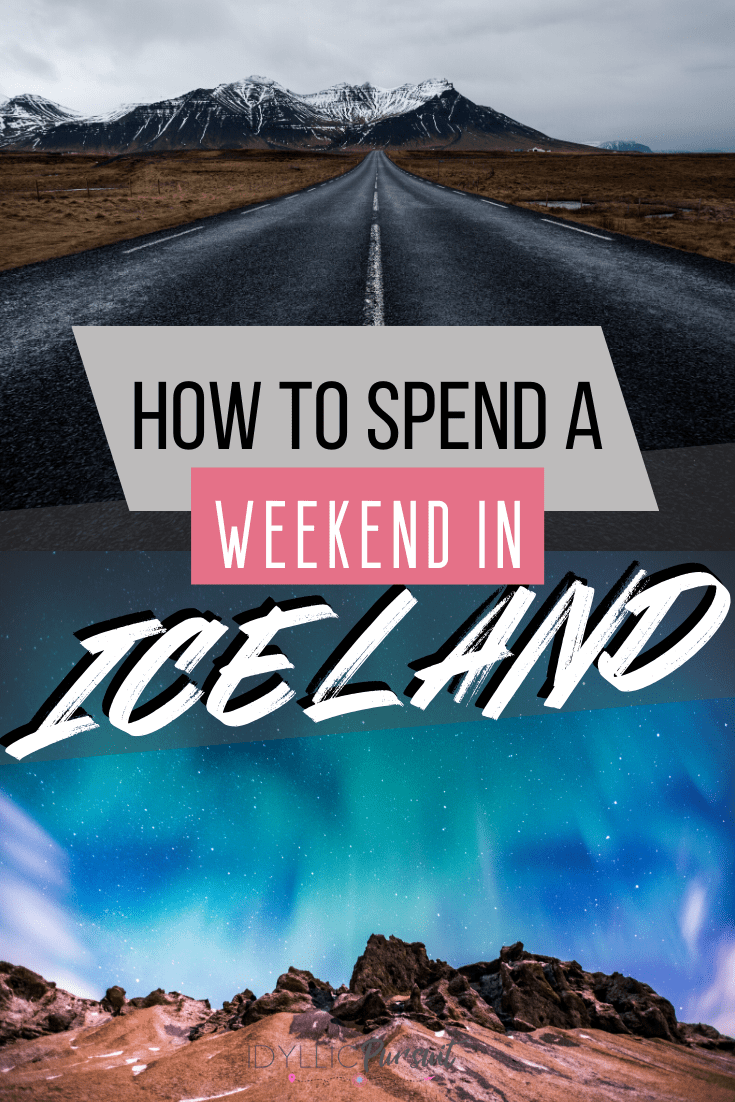 How to Spend a Weekend in Iceland, what to do in Iceland, Iceland itinerary, weekend Iceland itinerary