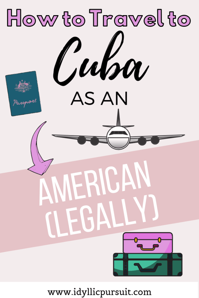 Here's exactly how to travel to Cuba as an American - legally!