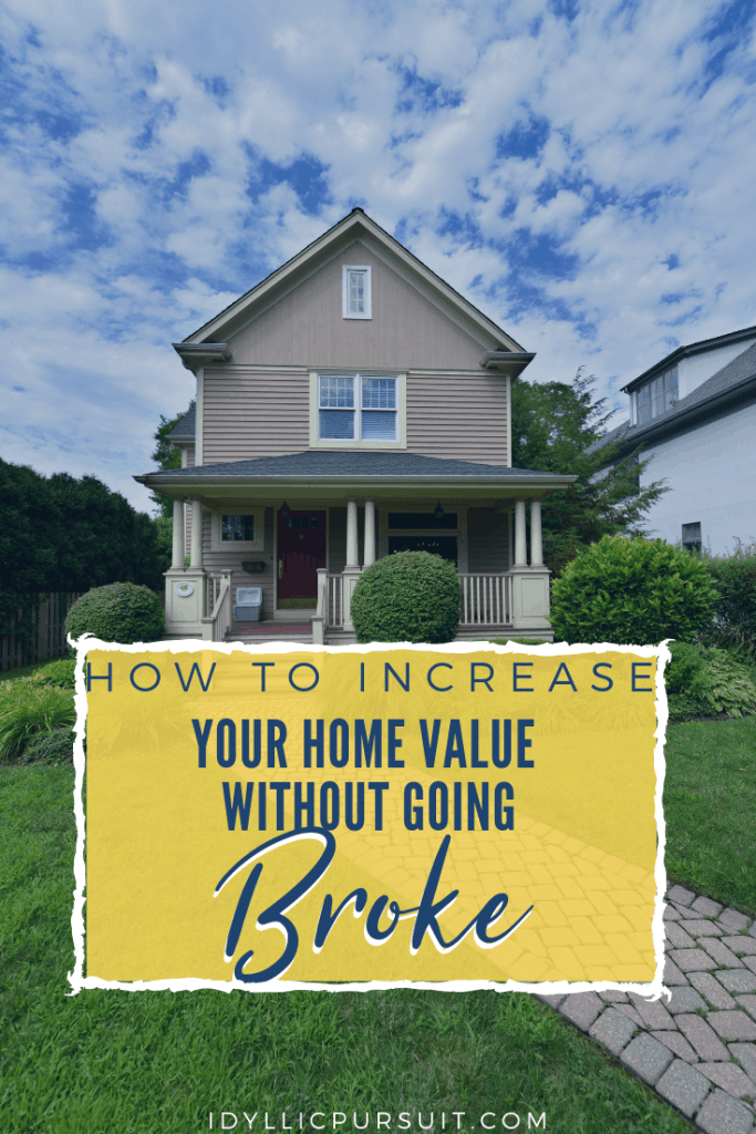 How to increase your home value without going broke