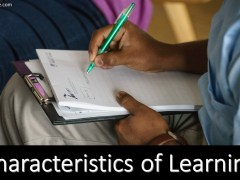 Characteristics of Learning (Explained)