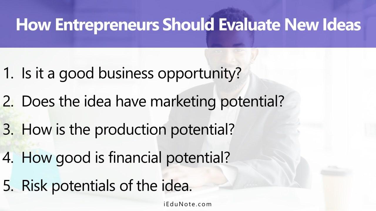 How Entrepreneurs Should Evaluate New Ideas