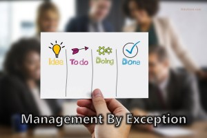 What is Management By Exception