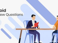 These Top 10 Interview Questions Will Assist You In Hiring The Best Android Developer For Your Firm
