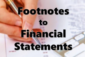 Financial Statements Footnotes: Definition, Meaning, Types, Examples