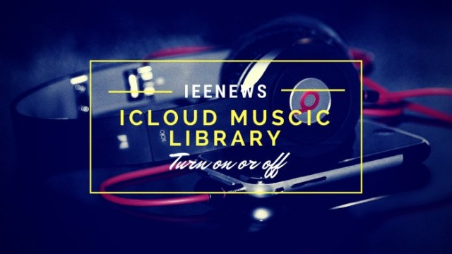 Turn off iCloud Music Library From iPhone, Mac, Windows PC, Using iTunes and iCloud on iPhone 5s, iPhone 6s Plus, iPhone 6, iPhone 7 Plus, and iPad