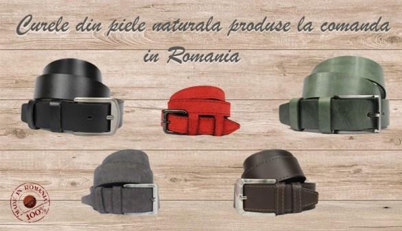 curele piele naturala fabricate in Romania