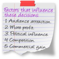 Factors that influence these decisions
